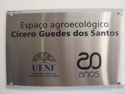 Inauguração do Espaço Agroecológico Cícero Guedes na UENF